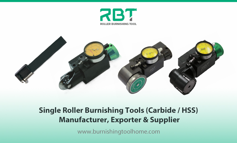 Single Roller Burnishing Tools (Carbide / HSS) Manufacturer, Exporter & Supplier